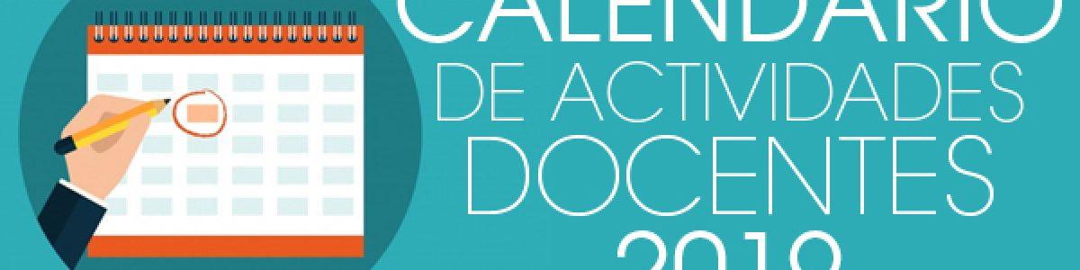 CALENDARIO DE ACTIVIDADES DOCENTES 2019